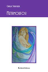 Carla Staffieri – Metamorfosi