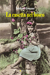 Isidoro Grasso La Casetta Nel Bosco