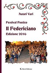 Festival Poetico Il Federiciano Edizione 2016 - Amaranto
